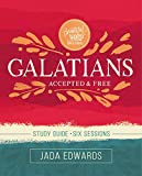Galatians Study Guide: Accepted and Free
