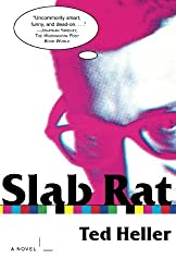 Slab Rat: A Novel