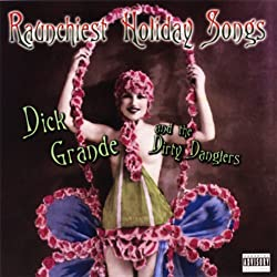 Raunchiest Holiday Songs