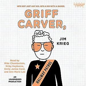 Griff Carver, Hallway Patrol Audiobook