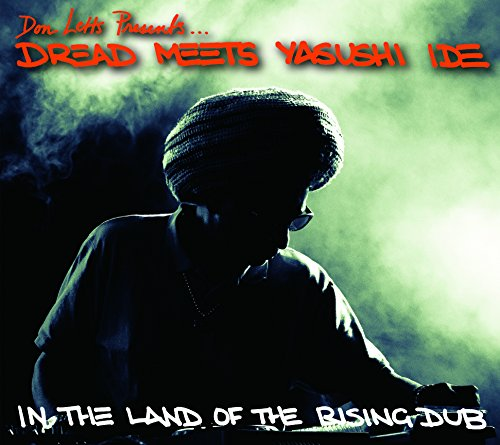 DREAD MEETS YASUSHI IDE IN THE LAND OF THE RISING DUBの商品画像