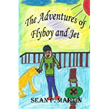 The Adventures of flyboy and Jet