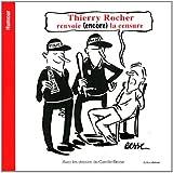 Thierry Rocher renvoie (encore) la censure