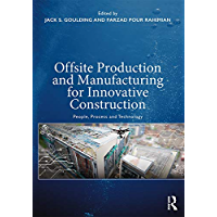 Offsite Production and Manufacturing for Innovative Construction: People