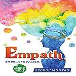 Empath: 2-Book Bundle: Empath, Stoicism | George Muntau