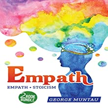 Empath: 2-Book Bundle: Empath, Stoicism Audiobook by George Muntau Narrated by Commodore James