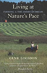 Living at Nature's Pace: Farming and the American Dream