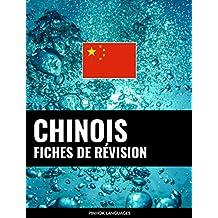 Fiches de révision en chinois: 800 fiches de révision essentielles chinois-français et français-chinois (French Edition)