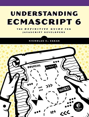 1593277571 - Understanding ECMAScript 6: The Definitive Guide for JavaScript Developers