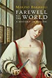 Farewell to the World: A History of Suicide