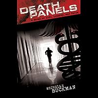 Death Panels: A Novel of Life, Liberty and Faith