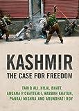 Kashmir, Arundhati Roy and Pankaj Mishra, 1844677354