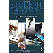 Student Engagement in the Digital University: Sociomaterial Assemblages