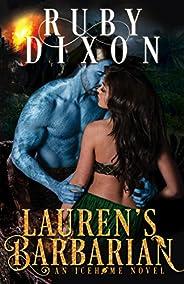 Lauren's Barbarian: A SciFi Alien Romance (Icehome Book 1) (English Edit