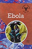Ebola - Book  of the Deadliest Diseases of All Time