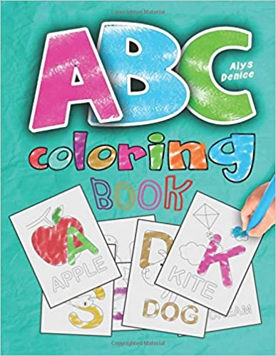 ABC coloring book: 2019 high-quality black&white Alphabet coloring book for kids ages 2-4