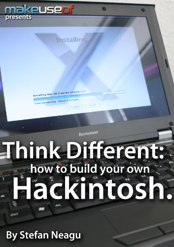 Think Different: How to Build Your Own Hackintosh