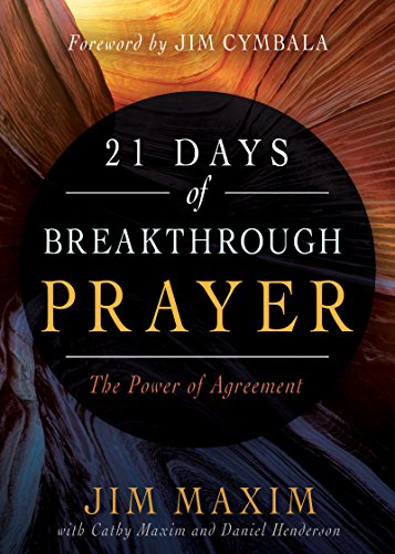 21 Days Of Breakthrough Prayer The Power Of Agreement Kindle
