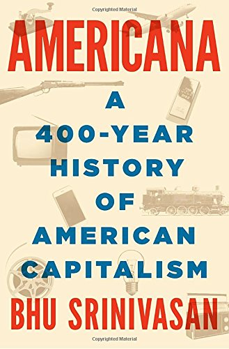 Americana: A 400-Year History of American Capitalism cover