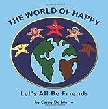 The World of Happy, Camy De Mario, 1467924032