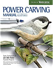 Power Carving Manual, Updated and Expanded Second Edition: Tools, Techniques, and 22 All-Time Favorite Projects