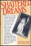 img - for Shattered Dreams: The Story of Charlotte Fedders book / textbook / text book