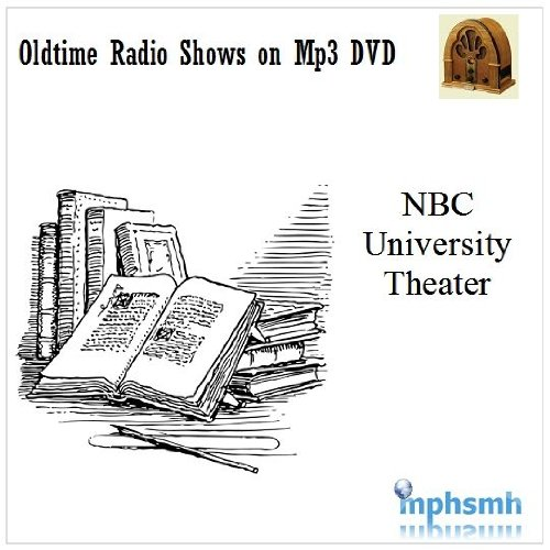 NBC UNIVERSITY THEATER Old Time Radio (OTR) series (1948-1951) Mp3 DVD 110 episodes