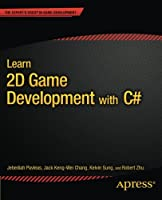 Learn 2D Game Development with C# Front Cover