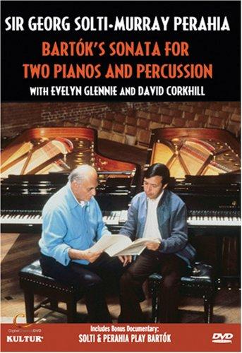 Solti and Perahia: Bartok's Sonata for Two Pianos and Percussion (Bela Bartok Sonata For Two Pianos And Percussion)