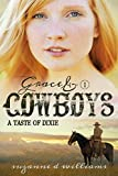 A Taste Of Dixie (Grace & Cowboys Book 1)