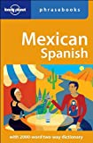Mexican Spanish%3A Lonely Planet Phraseb