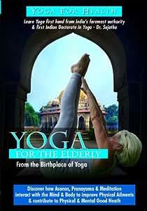 Yoga: For the Elderly