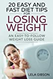 Weight Loss: 20 Easy And Fast Diet Tips For Losing Weight