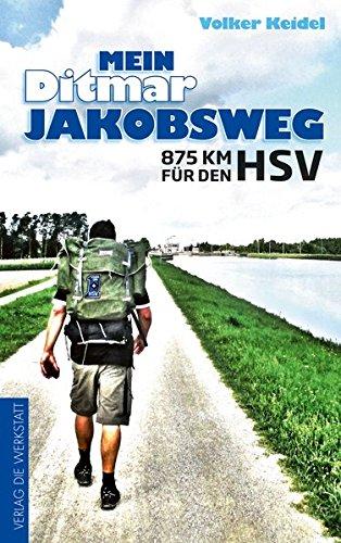 Mein Ditmar Jakobsweg: 875 km für den HSV