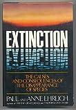 Extinction, Paul R. Ehrlich and Anne H. Ehrlich, 0394513126