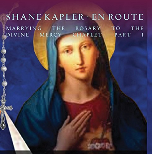- Marrying the Rosary to the Divine Mercy Chaplet, Part I