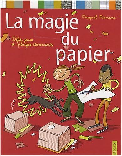 En ligne téléchargement gratuit La magie du papier epub pdf