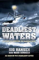 Deadliest Waters: A Story of Survival on Alaskan Seas