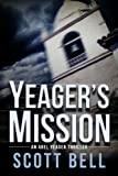 Yeager's Mission: Volume 2
