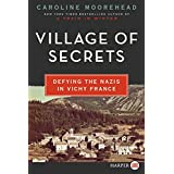 Village of Secrets: Defying the Nazis in Vichy France (The Resistance Quartet)