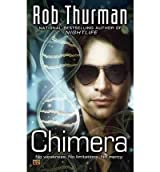 [Chimera] [by: Rob Thurman]