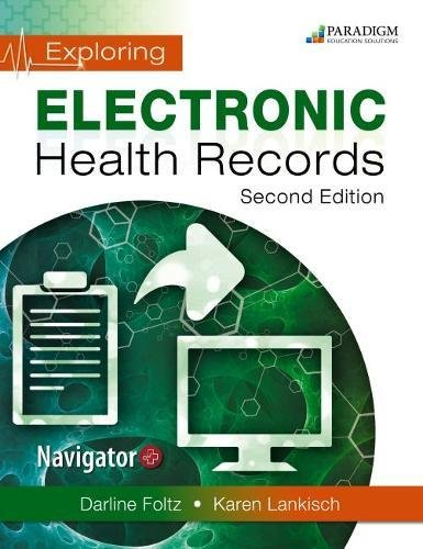 Exploring Electronic Health Records, with Navigator: Text and eBook 1 year access (code via mail)