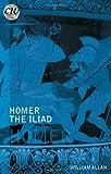 Homer - The Iliad, Allan, William, 1849668892