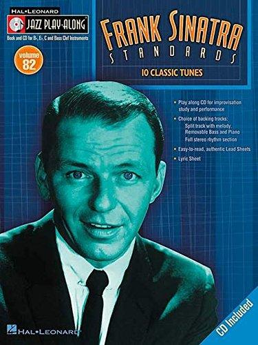 Frank Sinatra Standards Jazz Play-Along Vol.82 BK/CD (Hal Leonard Jazz Play-Along)