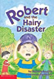 Robert and the Hairy Disaster, Barbara Seuling, 0439353785