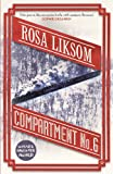Front cover for the book Compartment No. 6 by Rosa Liksom