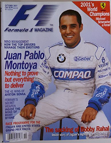 Formula 1 Magazine - Formula 1 Magazine - Single Issue - October 2001 - Volume 1 - Number 8 - Juan Pablo Montoya