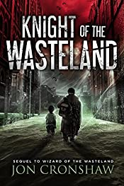 Knight of the Wasteland: Book 2 of the post-apocalyptic survival series