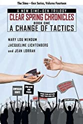 A Change of Tactics: A Sime~Gen Novel (Clear Spring Chronicles #1) (Volume 14)