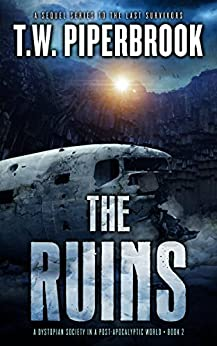 Download PDF The Ruins Book 2 - A Dystopian Society in a Post-Apocalyptic World